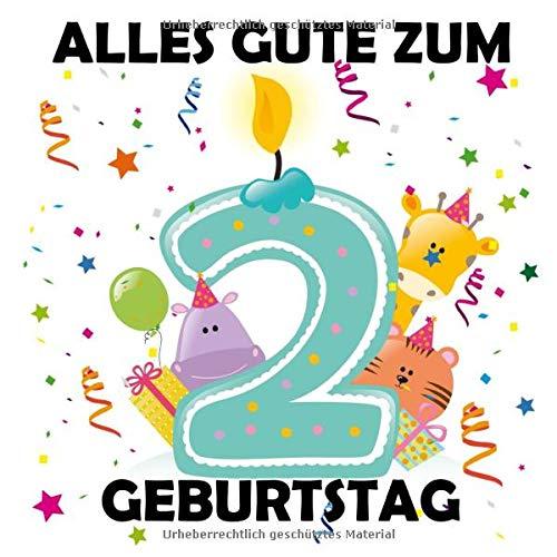Alles Gute zum 2 Geburtstag: Gästebuch zum Eintragen, Tolle Erinnerung, Für bis zu 100 Gäste,...
