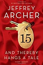 And Thereby Hangs a Tale by Jeffrey Archer (Sep 14 2010)
