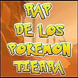 Rap de Los Pokemon Tipo Tierra