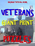 Veterans Giant Print Puzzles: 133 Extra Large Print Patriotic Themed Word Search Puzzles