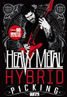 Heavy Metal Hybrid Picking: Over 60 Minutes of Instruction! [DVD]