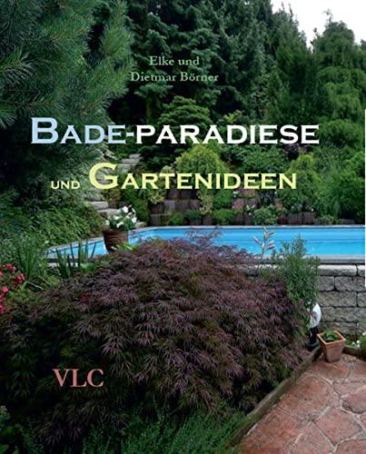 Bade-Paradiese und Gartenideen