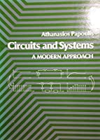Circuits and Systems: A Modern Approach (H R W SERIES IN ELECTRICAL AND COMPUTER ENGINEERING)