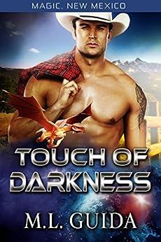 Touch of Darkness: A Scifi Alien Romance (Magic, New Mexico Book 7) by [M.L. Guida, S.E. Smith]