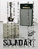 Sound Art: Sound as a Medium of Art (Mit Press) - Peter Weibel
