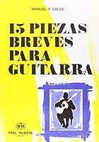 15 Piezas Breves Para Guitarra