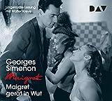 Maigret gerät in Wut: 61. Fall. Ungekürzte Lesung mit Walter Kreye (4 CDs) (Georges Simenon)