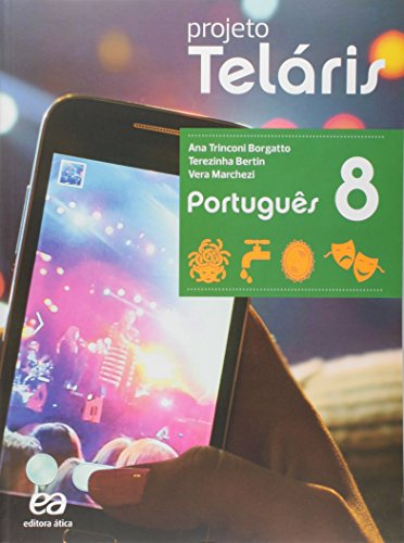 Português. 8º Ano - Coleção Projeto Teláris