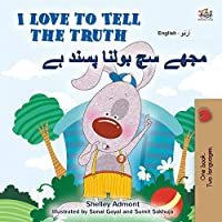 I Love to Tell the Truth (English Urdu Bilingual Book for Kids) (English Urdu Bilingual Collection)