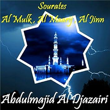Sourates Al Mulk , Al Maarij , Al Jinn (Quran)