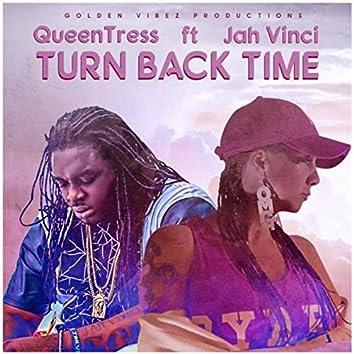 Turn Back Time (feat. Jah VInci)