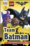 The LEGO® BATMAN MOVIE Team Batman (2017) (DK Readers Level 1)