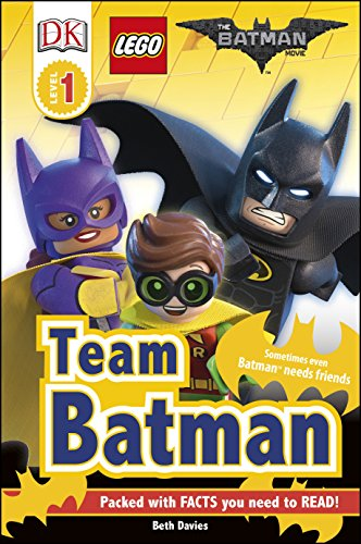 The LEGO® BATMAN MOVIE Team Batman (DK Readers Level 1)