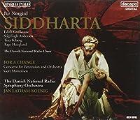 ノアゴー:歌劇<シッダールタ>/パーカッション協奏曲「変化のために」