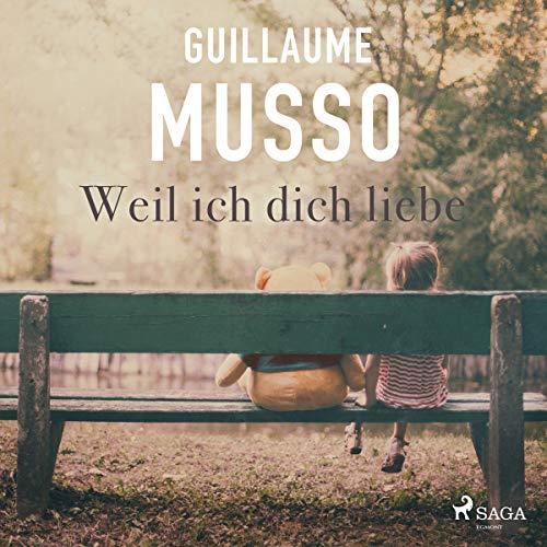 Weil ich dich liebe                   De :                                                                                                                                 Guillaume Musso                               Lu par :                                                                                                                                 Johannes Steck                      Durée : 4 h et 57 min     Pas de notations     Global 0,0