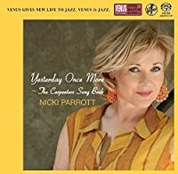 Yesterday Once More: Carpenters Song by NICKI PARROTT