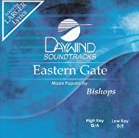Eastern Gate [Accompaniment/Performance Track] by Made Popular By: Bishops