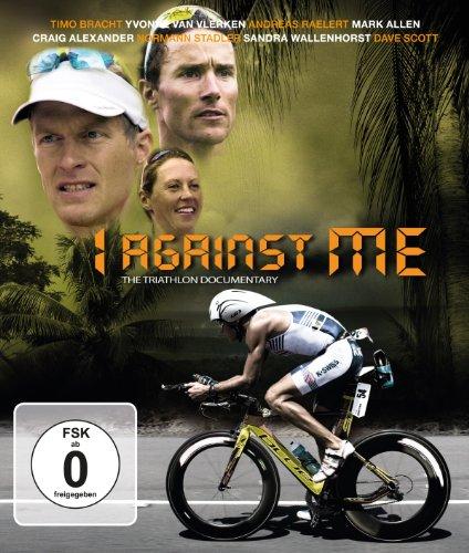 I against Me - Die Triathlon-Dokumentation
