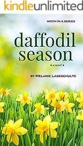 Daffodil Season: a novel (Book 9) (Melinda Foster Series)