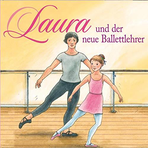 Laura und der neue Ballettlehrer Titelbild