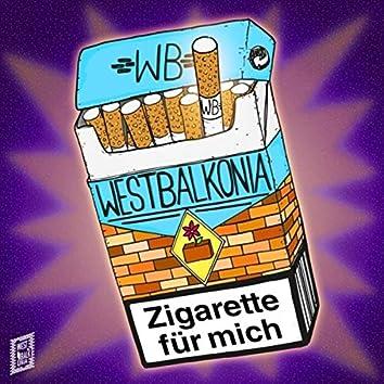 Zigarette fuer mich