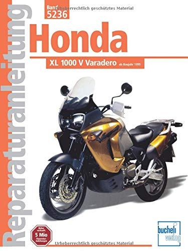 Honda XL 1000 V Varadero (Reparaturanleitungen)