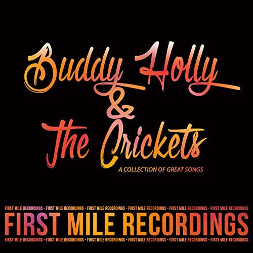 Buddy Holly & The Crickets