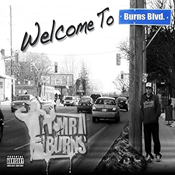 Welcome To Burns Blvd