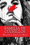 Familia de cuchillos (Spanish Edition)