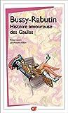 Histoire amoureuse des Gaules (GF t. 1266) - Format Kindle - 5,49 €