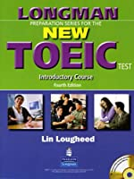 LONGMAN PREP SERIES TOEIC (4E) INTRO : SB+CD(1) (Longman Preparation Series)