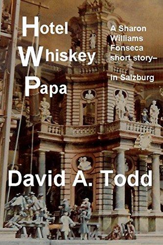 Hotel Whiskey Papa: A Sharon Williams Fonseca short story (English Edition)