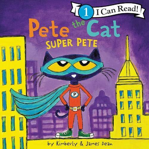 Couverture de Pete the Cat: Super Pete