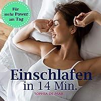 Einschlafen in 14 Minuten Hörbuch
