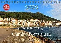 Jakobsweg - Camino Portugues (Tischkalender 2022 DIN A5 quer): Pilgerweg entlang der portugiesischen Kueste von Porto nach Santiago de Compostela (Geburtstagskalender, 14 Seiten )