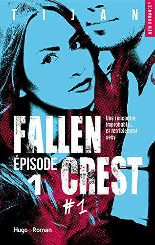 Fallen Crest - tome 1 Episode 1 eBook: Tijan: Amazon.fr