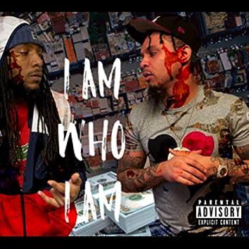 I Am Who I Am (feat. Muga)