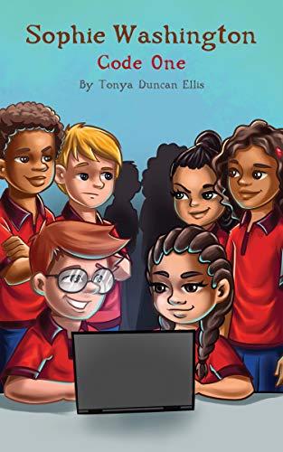 Book: Sophie Washington - Code One by Tonya Duncan Ellis