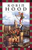 Rosemary Sutcliff, Robin Hood (Anaconda Kinderbuchklassiker, Band 13)