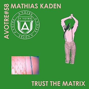 Trust The Matrix EP