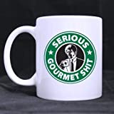 Funny Serious Gourmet Shit Coffee Mug or Tea Cup,Ceramic Material Mugs,White 11oz
