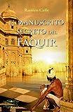 EL MANUSCRITO SECRETO DEL FAQUIR (BIBLIOTECA RAMIRO CALLE)