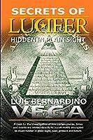 Secrets of Lucifer: Hidden in Plain Sight