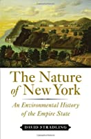 The Nature of New York: An Environmental History of the Empire State