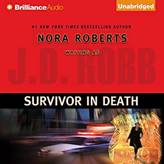 Survivor in Death     In Death, Book 20              Written by:                                                                                                                                 J. D. Robb                               Narrated by:                                                                                                                                 Susan Ericksen                      Length: 12 hrs and 18 mins     10 ratings     Overall 4.8