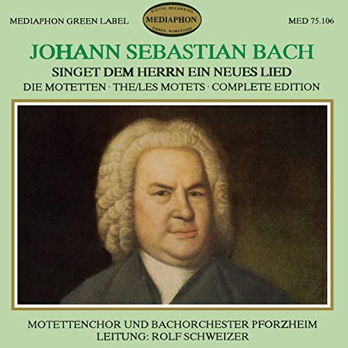 Motettenchor Pforzheim, Bachorchester Pforzheim & Rolf Schweizer