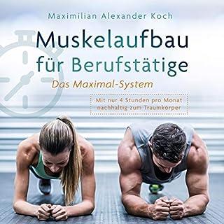 Muskelaufbau für Berufstätige - Das Maximal-System: Titelbild