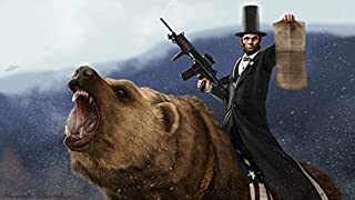 Abe Lincoln Riding a Grizzly *various sizes available