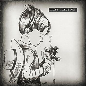 Dixie Delusion (feat. Todd Fernandez)