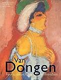 Van Dongen - Fauve, anarchiste et mondain de Anita Hopmans (25 mai 2011) Broché - 25/05/2011